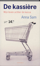 De kassière - Anna Sam (ISBN 9789047200819)