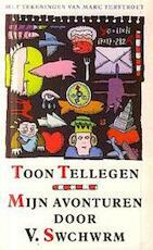 Mijn avonturen door V. Swchwrm - Toon Tellegen (ISBN 9789074336420)