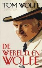 De wereld en Wolfe - Tom Wolfe, Paul van den Hout (ISBN 9789044600254)