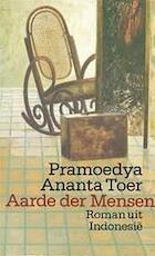 Aarde der mensen - Pramoedya Ananta Toer (ISBN 9789029398565)