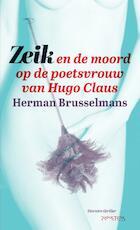Zeik en de moord op de poetsvrouw van Hugo Claus - Herman Brusselmans (ISBN 9789044628760)