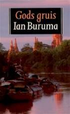 Gods gruis - Ian Buruma, Pien van Leeuwen (ISBN 9789029506502)