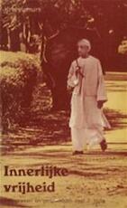 Innerlijke vrijheid 2 - J. Krishnamurti (ISBN 9789020254020)