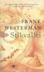 Stikvallei - Frank Westerman (ISBN 9789023491576)