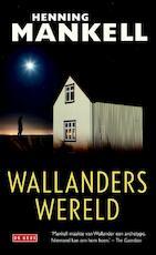 Wallanders wereld - Henning Mankell (ISBN 9789044531008)