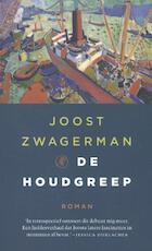 De houdgreep - Joost Zwagerman (ISBN 9789029506724)