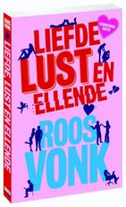 Liefde, lust en ellende - Roos Vonk (ISBN 9789491845833)