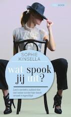 Wat spook jij uit ? - Sophie Kinsella (ISBN 9789044351132)