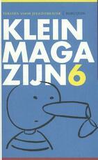 Klein magazijn 6 - Freek Mariën, Jan Maillard, Johan De Smet, Ruth Mellaerts (ISBN 9789075175585)