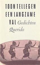 Een Langzame val - Toon Tellegen (ISBN 9789021483757)