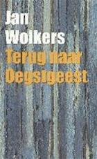 Terug naar Oegstgeest - Jan Wolkers (ISBN 9789029067379)