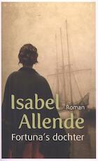 Fortuna's dochter - Isabel Allende (ISBN 9789028424852)