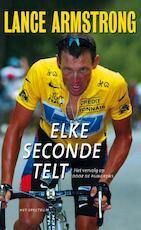 Elke seconde telt - Lance Armstrong, Sally Jenkins (ISBN 9789027490551)