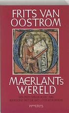 Maerlants wereld - Frits van Oostrom (ISBN 9789053336540)