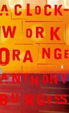 A clockwork orange - Anthony Burgess (ISBN 9780140274097)