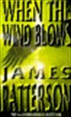When the wind blows - James Patterson (ISBN 9780747257899)