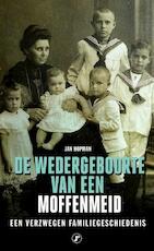 De wedergeboorte van een Moffenmeid - Jan Hopman (ISBN 9789089759313)