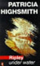 Ripley under water - Patricia Highsmith (ISBN 9780140159523)