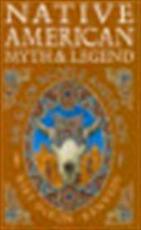 Native American myth & legend - Mike Dixon-kennedy (ISBN 9780713726237)