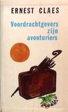 Voordrachtgevers zijn avonturiers - Ernest Claes