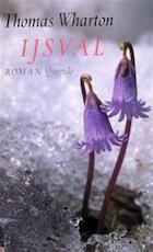 Ijsval - Thomas Wharton, Ronald Cohen (ISBN 9789021487564)