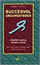 Succesvol argumenteren - Gerry Spence, Parma van Loon (ISBN 9789056890148)