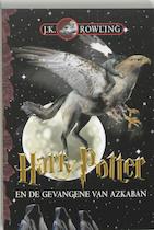 Harry Potter en de Gevangene van Azkaban - J.K. Rowling (ISBN 9789076174143)