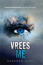 Touching Juliette. Vrees me - Tahereh Mafi (ISBN 9789020679595)