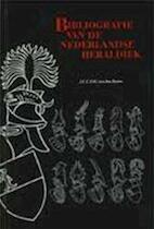 Bibliografie van de Nederlandse heraldiek - J. C. C. F. M. van den Borne (ISBN 9789070324698)