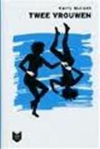 Twee vrouwen - Harry Mulisch (ISBN 9789059650756)