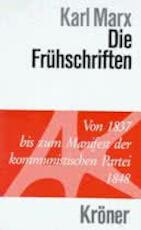 Die Frühschriften - Karl Marx
