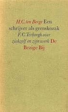 Een schrijver als grenskozak - H.C. ten Berge (ISBN 9789023405726)