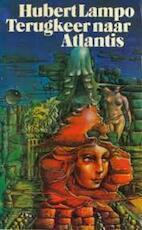 Terugkeer naar Atlantis - Hubert Lampo (ISBN 9789029000369)