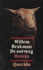 De oorveeg - Willem Brakman (ISBN 9789021453705)