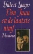 Don juan en de laatste nimf - Hubert Lampo (ISBN 9789022307335)