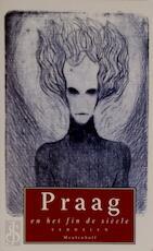 Praag en het fin de siècle - W. Hansen, Kees Mercks, Wil Boesten (ISBN 9789029066037)