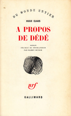 A propos de Dédé - Hugo Claus, Maddy [Transl.] Buysse