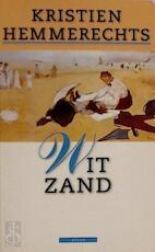 Wit zand - Kristien Hemmerechts (ISBN 9789025407896)