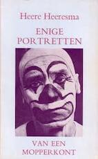 Enige portretten van een mopperkont - Heeresma (ISBN 9789025365110)