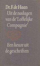 Uit de nadagen van de loffelijke compagnie - Haan (ISBN 9789021464909)