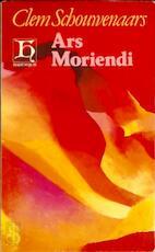 Ars moriendi - Clem Schouwenaars (ISBN 9789070876098)
