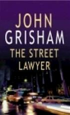 The Street Lawyer - John Grisham (ISBN 9780099496618)