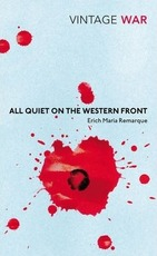 All Quiet on the Western Front - Erich Maria Remarque (ISBN 9780099595526)