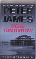 Dead Tomorrow - Peter James (ISBN 9780330456777)