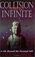 Collision with the Infinite - Suzanne Segal (ISBN 9781884997273)