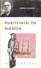 Puriteinen en piraten - Simon Vestdijk