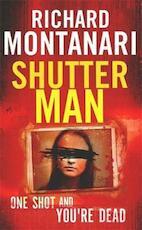 Shutter Man - Richard Montanari (ISBN 9780751549362)