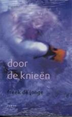 Door de knieen - F. de Jonge (ISBN 9789045702322)