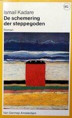 De schemering der steppegoden - Ismail Kadare, Eric de Marez Oyens (ISBN 9789060128862)