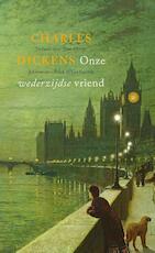 Onze wederzijdse vriend - Charles Dickens (ISBN 9789025308421)